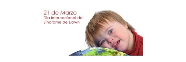 """AUTENTICOS"" DIA MUNDIAL SINDROME DE DOWN"