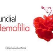 17-A: Día Mundial de la Hemofilia