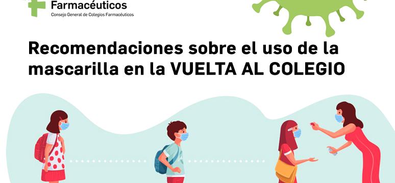 Recomendaciones sobre el uso de la mascarilla en la VUELTA AL COLEGIO